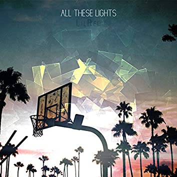 All These Lights