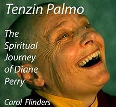 Tenzin Palmo: The Spiritual Journey of Diane Perry