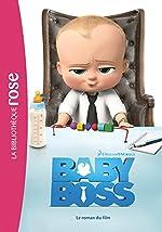 Baby Boss - Le roman du film de Dreamworks