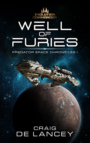 Well of Furies: Predator Space Chronicles I by [Craig DeLancey]