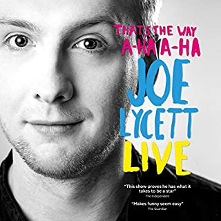 Joe Lycett: That's The Way, A-Ha, A-Ha, Joe Lycett Live cover art