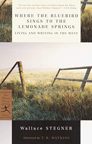 Where the Bluebird Sings to the Lemonade Springs: Living...