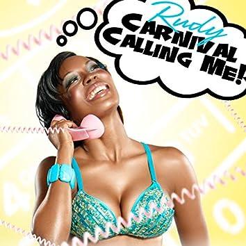 Carnival Calling Me!