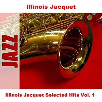 Illinois Jacquet Selected Hits Vol. 1