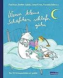 Wenn kleine Schäfchen schlafen gähn: Über 30 Vorlesegeschichten und -gedichte