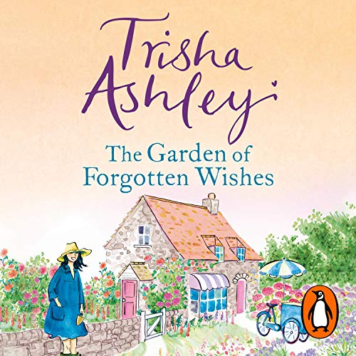 The Garden of Forgotten Wishes audiobook cover art