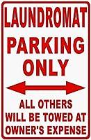 金属サインランドリーマット駐車場のみサインすべての他のランドリービジネスサインを曳航