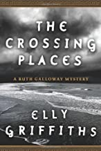 Elly Griffiths'sThe Crossing Places (A Ruth Galloway Mystery) [Hardcover](2010)