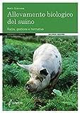 L'allevamento biologico del suino