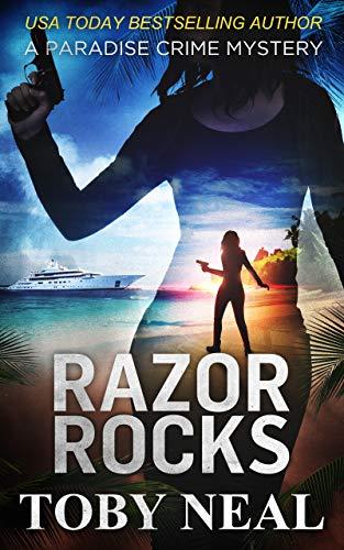 Razor Rocks (Paradise Crime Mysteries Book 13)