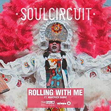 Rolling With Me (I Got Love)