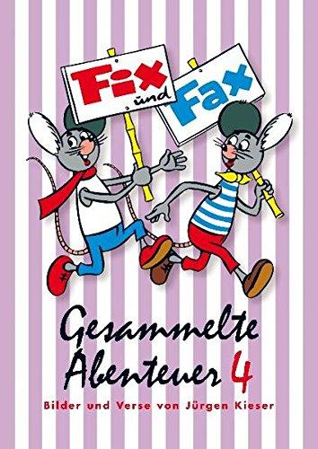 Fix und Fax 4: Gesammelte Abenteuer Band 4