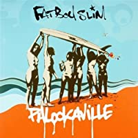 Palookaville by Fatboy Slim (2004)
