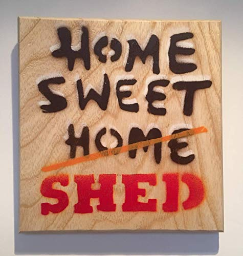 Home Sweet Shed artwork | Handmade spray painted art | Christmas or Birthday Gift | Present for Dad or Grandad | Shed owners & lovers | Sign Art Painted on Ash Wood 14 x 15cm.