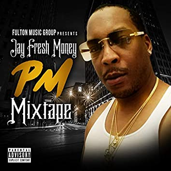 PM Mixtape