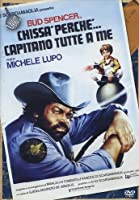 Chissa' Perche'... Capitano Tutte A Me [Italian Edition]