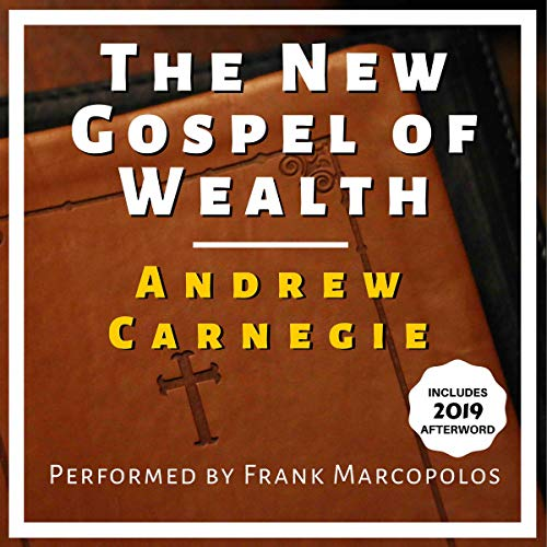 The New Gospel of Wealth: Includes 2019 Afterword audiobook cover art