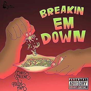 Breakin Em Down (feat. Fuego Papi)