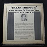 Break Through: A Now Message For American Youth LP - Teen - ZLP 759