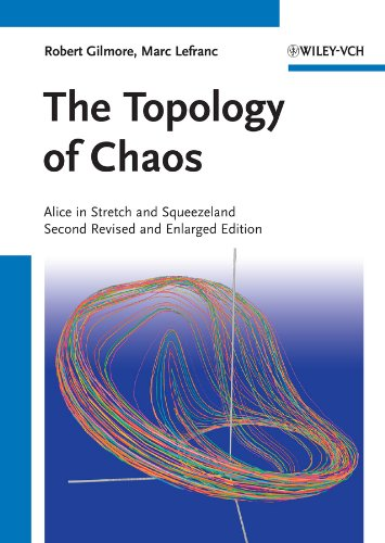 The Topology of Chaos: Alice in Stretch and Squeezeland (English Edition)