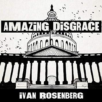 Amazing Disgrace