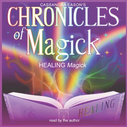 Chronicles of Magick: Healing Magick cover art