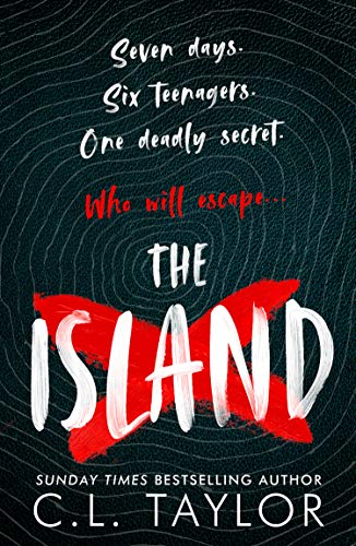 The Island: The addictive new YA thriller from the Sunday Times bestselling...