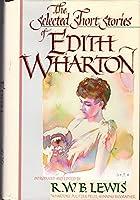 SELECTED SHORT STORIES OF EDITH WHARTON