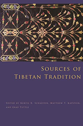 Compare Textbook Prices for Sources of Tibetan Tradition Introduction to Asian Civilizations Illustrated Edition ISBN 9780231135993 by Schaeffer, Kurtis,Kapstein, Matthew T.,Tuttle, Gray