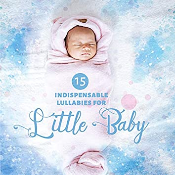 15 Indispensable Lullabies for Little Baby