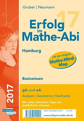 Erfolg im Mathe-Abi 2017 Basiswissen Hamburg: mit der Original Mathe-Mind-Map