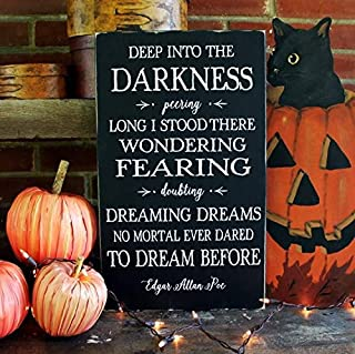 rfy9u7 Halloween Sign Deep into The Darkness Edgar Allan Poe Quote Halloween Decor Halloween Decor Handcrafted Poe Sign