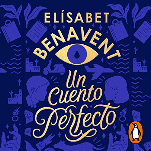 Un cuento perfecto [A Perfect Story] Audiobook By Elísabet Benavent cover art