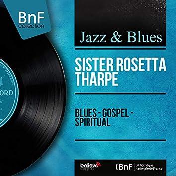 Blues - Gospel - Spiritual (Mono Version)