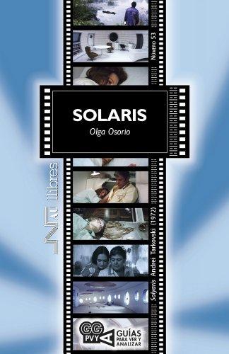 Solaris (Solyaris), Andrei Tarkovski (1972) (Guías para ver y analizar) (Spanish Edition)