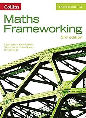 KS3 Maths Pupil Book 1.3 (Maths Frameworking) from Collins Educational