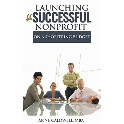 Launching a Successful Nonprofit on a Shoestring Budget audiobook cover art