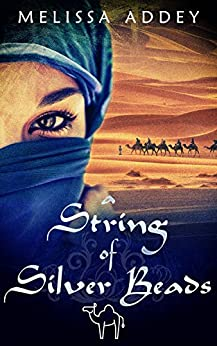 A String of Silver Beads (The Moroccan Empire Book 2) by [Melissa Addey]