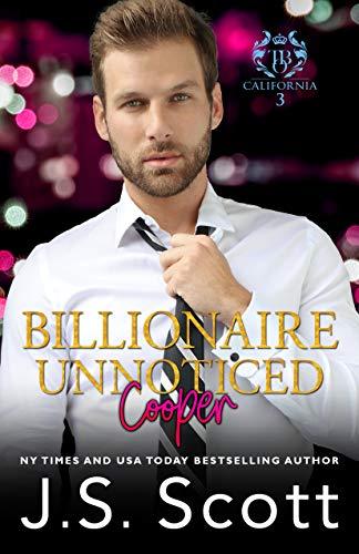 Billionaire Unnoticed ~ Cooper: The Billionaire's Obsession (English Edition)