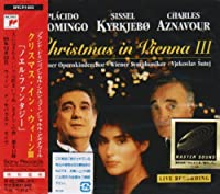 CHRISTMAS IN VIENNA.III by PLACIDO DOMINGO -SISSEL KYRKJEB -CHARLES AZNABOUR (1996-11-01)