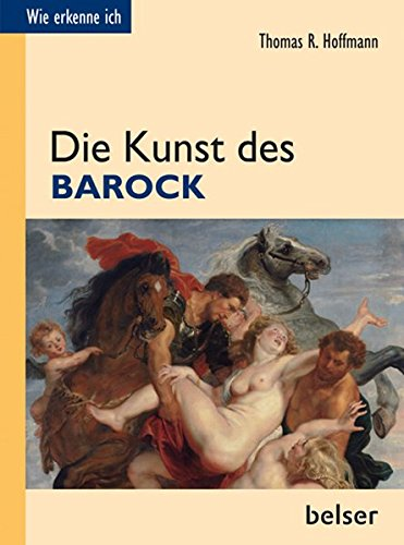 Die Kunst des Barock (Wie erkenne ich)
