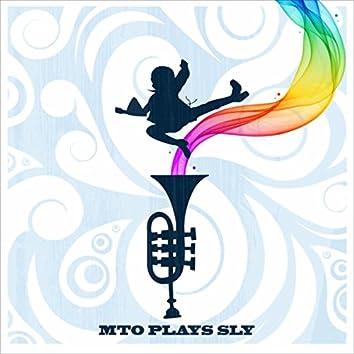 MTO Plays Sly (Bonus Version)