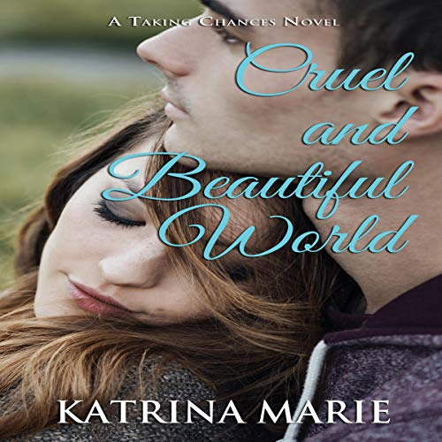 Cruel and Beautiful World audiobook cover art