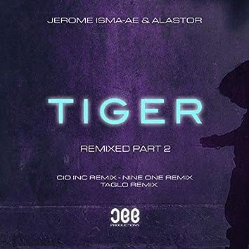 Tiger (Remixed, Pt. 2)