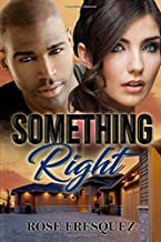 Something Right: Interracial -Christian Romance