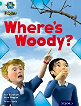 Project X Origins: Turquoise Book Band, Oxford Level 7: Hide and Seek: Where's Woody?