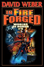 In Fire Forged: Worlds of Honor V (Honor Harrington- Anthologies Book 5)