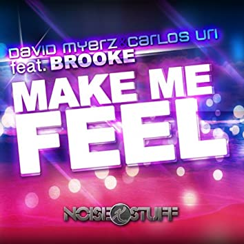 Make Me Feel (feat. Brooke) [Original Mix]