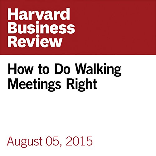 How to Do Walking Meetings Right audiobook cover art