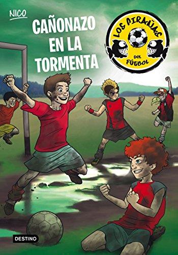 Cañonazo en la tormenta: Los Pirañas del Fútbol 4